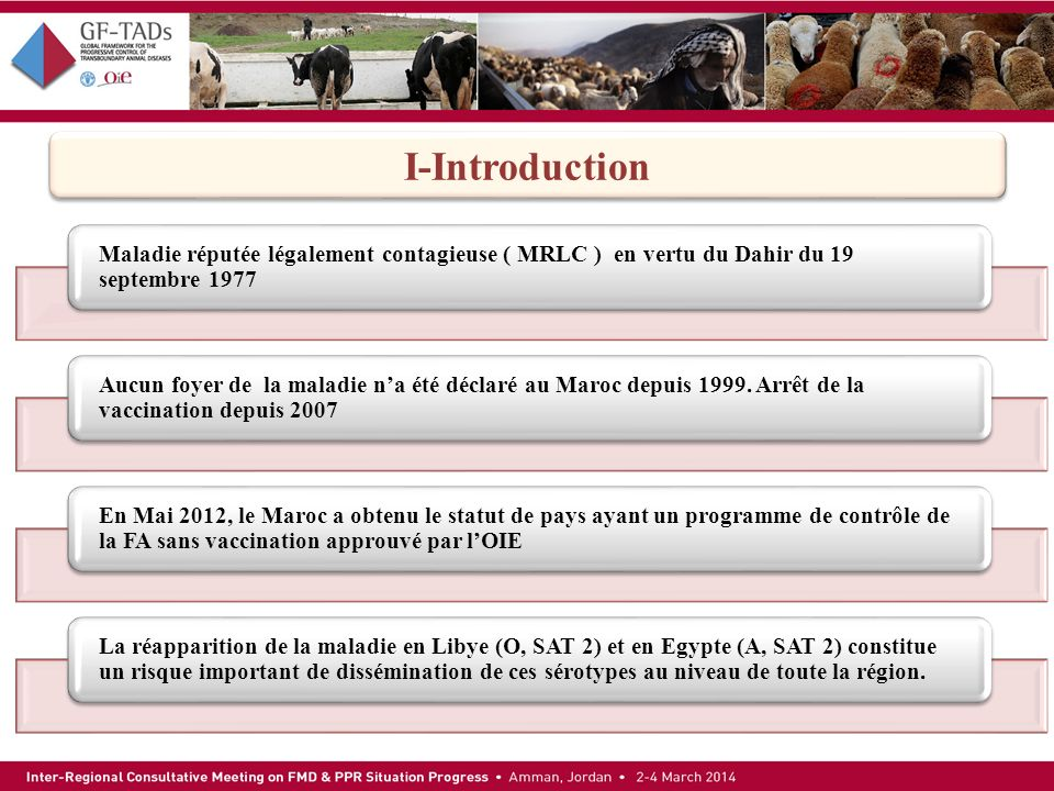 I-Introduction Maladie réputée légalement contagieuse ( MRLC ) en vertu du Dahir du 19 septembre 1977.