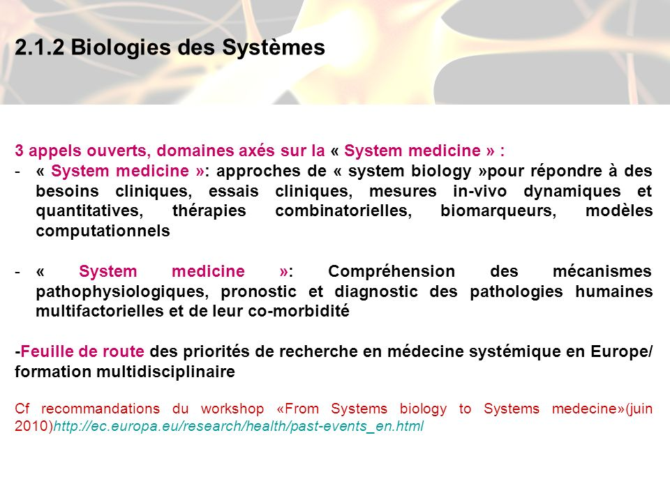 2.1.2 Biologies des Systèmes