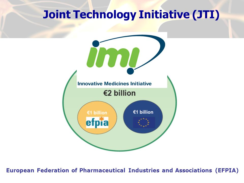Joint Technology Initiative (JTI)