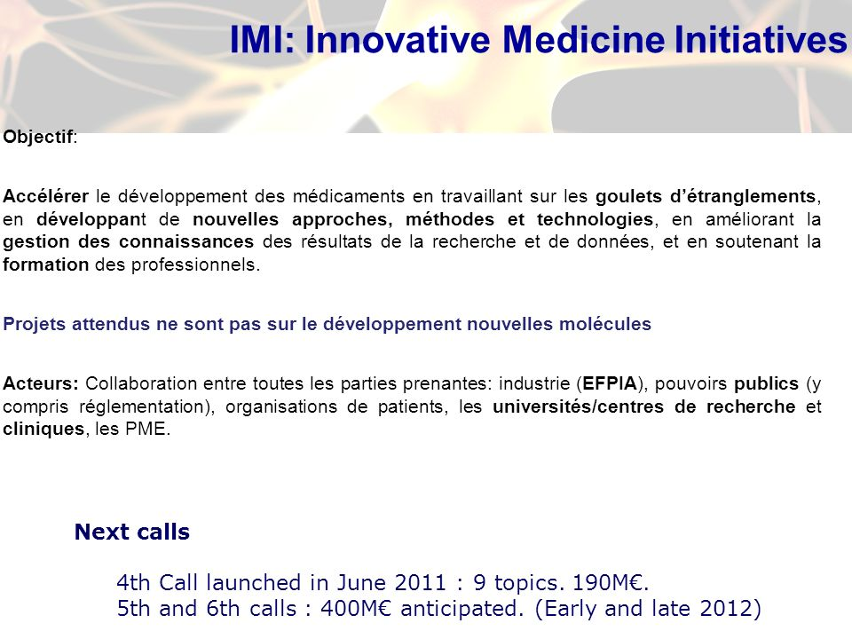 IMI: Innovative Medicine Initiatives
