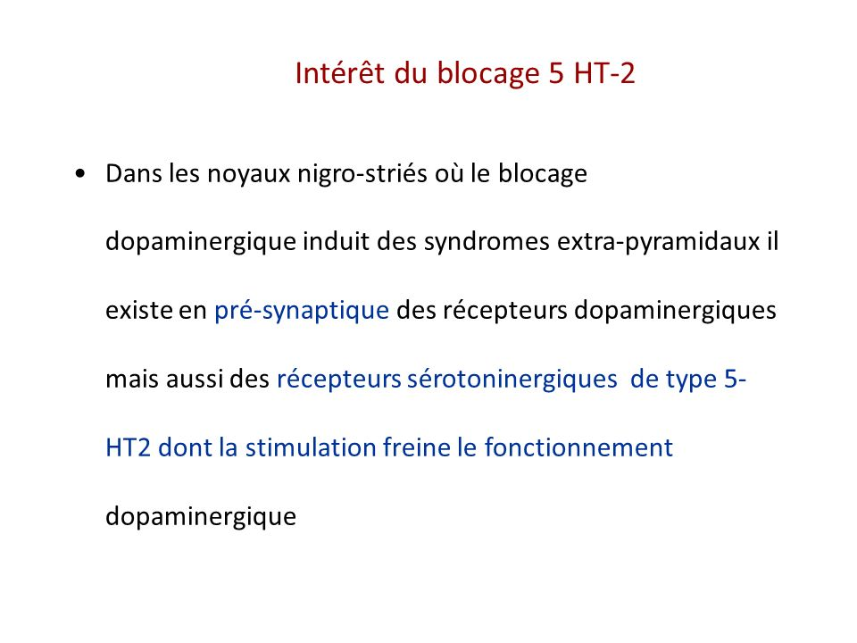 Intérêt du blocage 5 HT-2