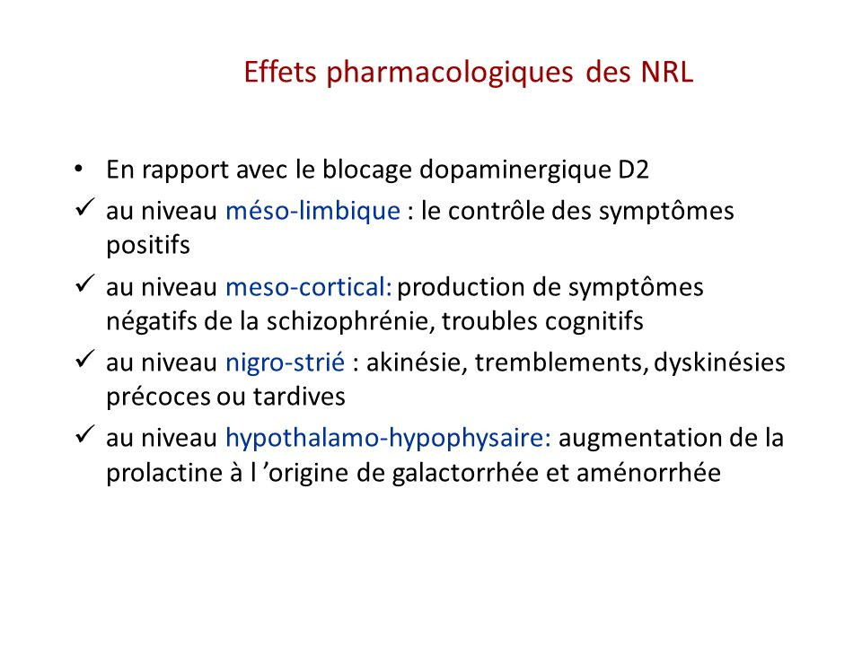 Effets pharmacologiques des NRL