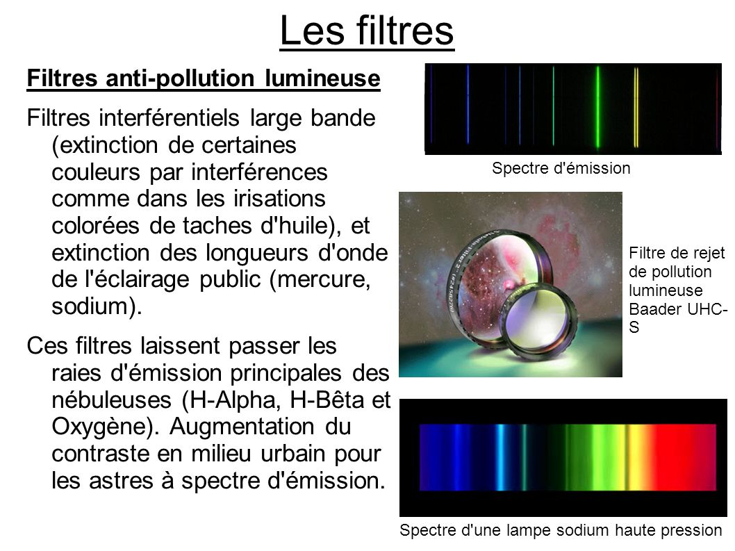 Les filtres Filtres anti-pollution lumineuse