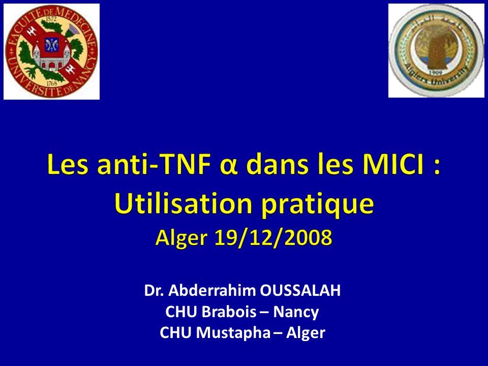 Les anti-TNF α dans les MICI : Utilisation pratique Alger 19/12/2008