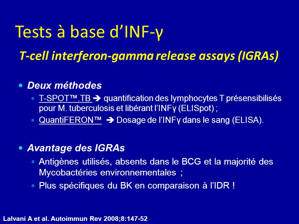 Tests à base d'INF-γ T-cell interferon-gamma release assays (IGRAs)