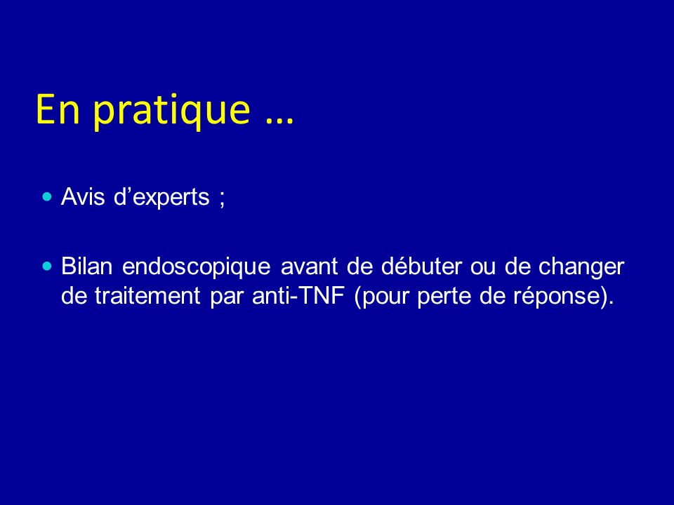 En pratique … Avis d'experts ;