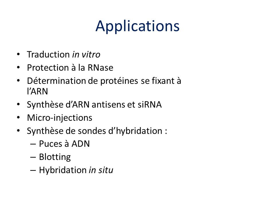 Applications Traduction in vitro Protection à la RNase