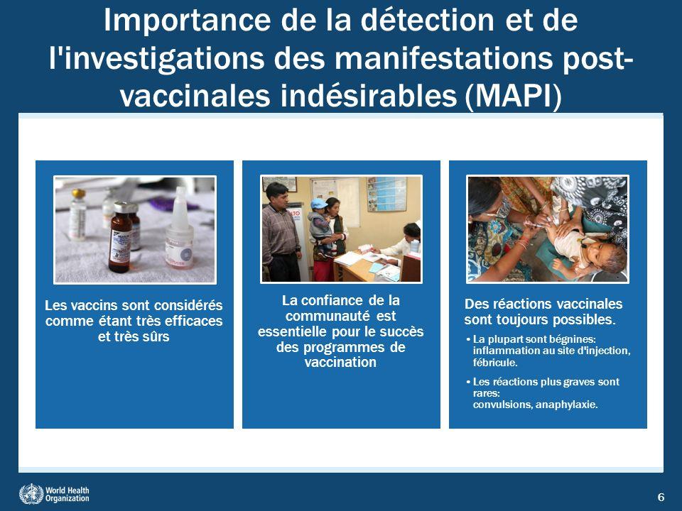Les vaccins sont considérés comme étant très efficaces et très sûrs