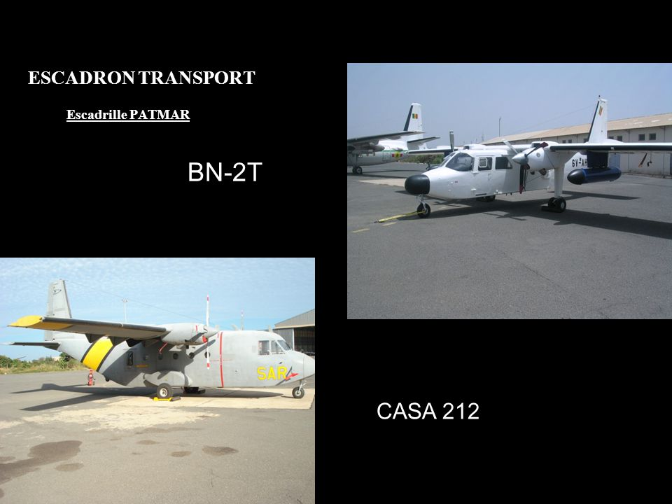 ESCADRON TRANSPORT Escadrille PATMAR BN-2T CASA 212