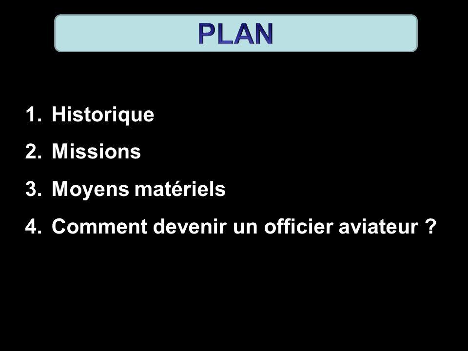 PLAN Historique Missions Moyens matériels