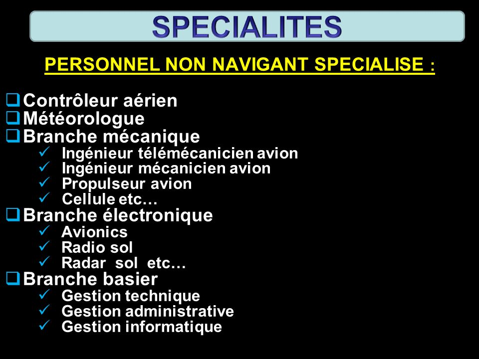 PERSONNEL NON NAVIGANT SPECIALISE :