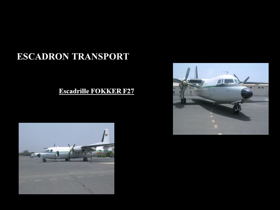 ESCADRON TRANSPORT Escadrille FOKKER F27