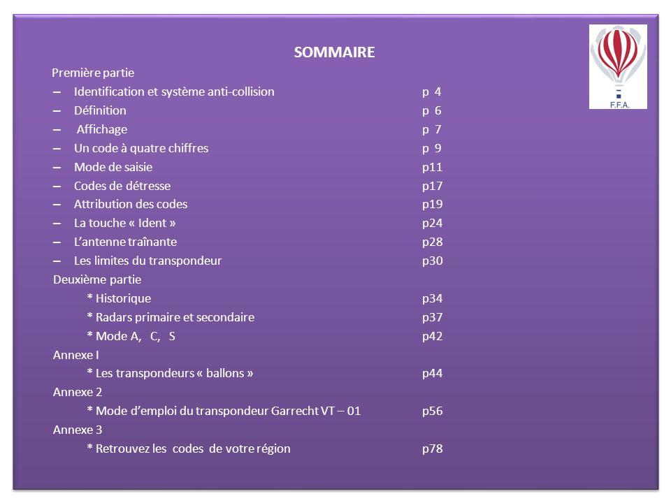 SOMMAIRE Première partie Identification et système anti-collision p 4