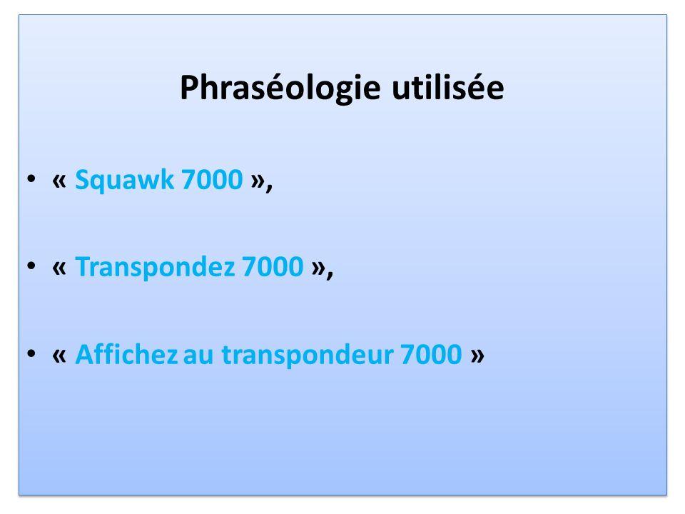 Phraséologie utilisée