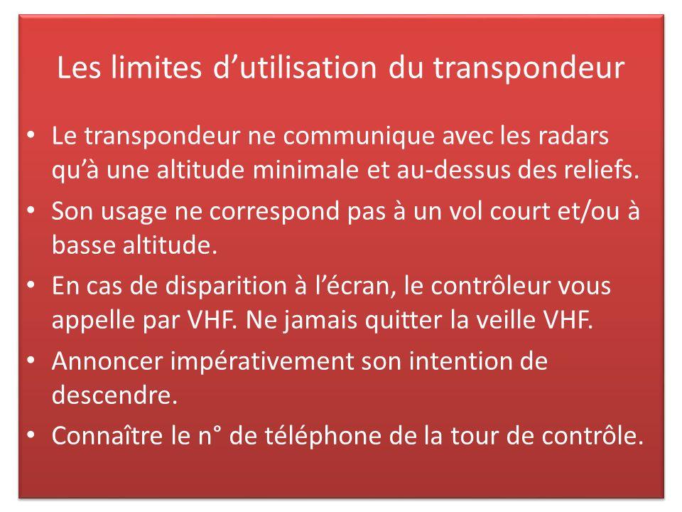 Les limites d'utilisation du transpondeur
