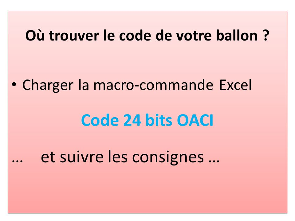 Où trouver le code de votre ballon