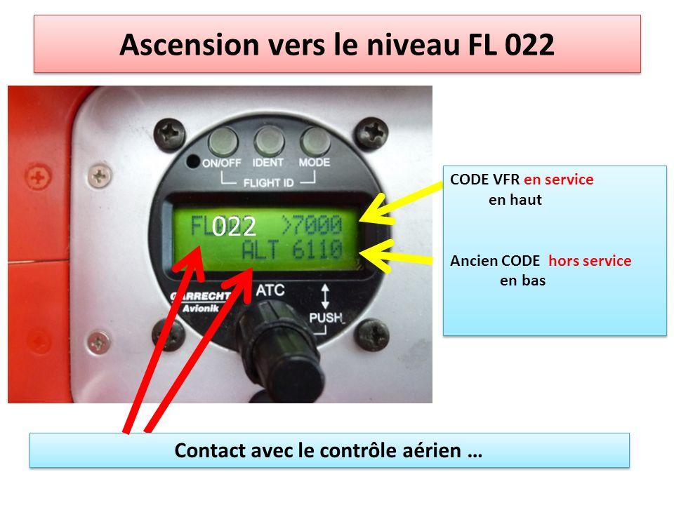Ascension vers le niveau FL 022