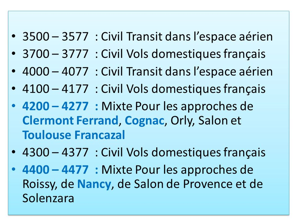 3500 – 3577 : Civil Transit dans l'espace aérien