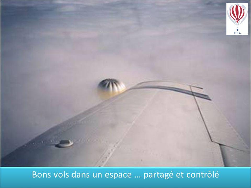 Bons vols dans un espace … partagé et contrôlé