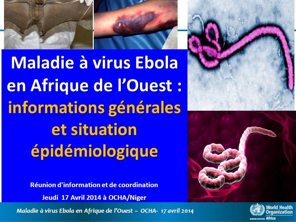 Maladie à virus Ebola en Afrique de l'Ouest : informations générales et situation épidémiologique