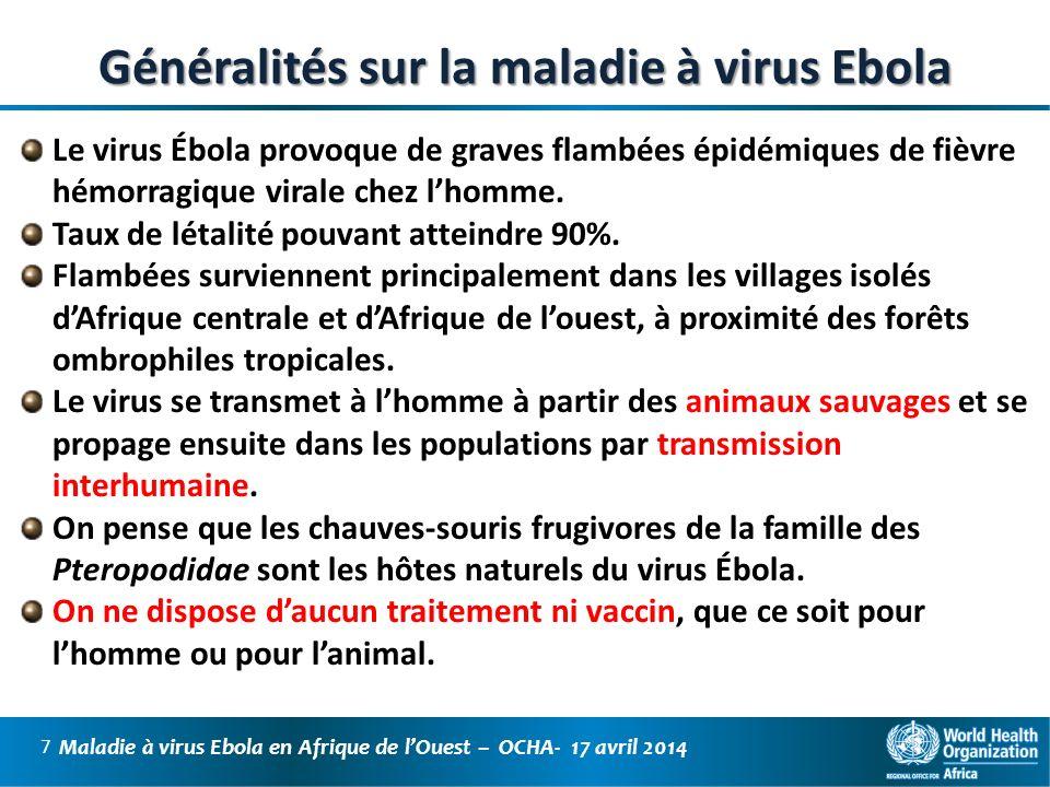 Généralités sur la maladie à virus Ebola