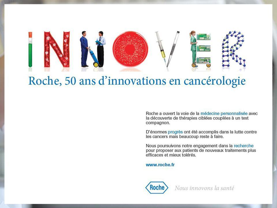 Depuis plus de 50 ans, Roche s engage dans le développement de nouvelles molécules contre le cancer.