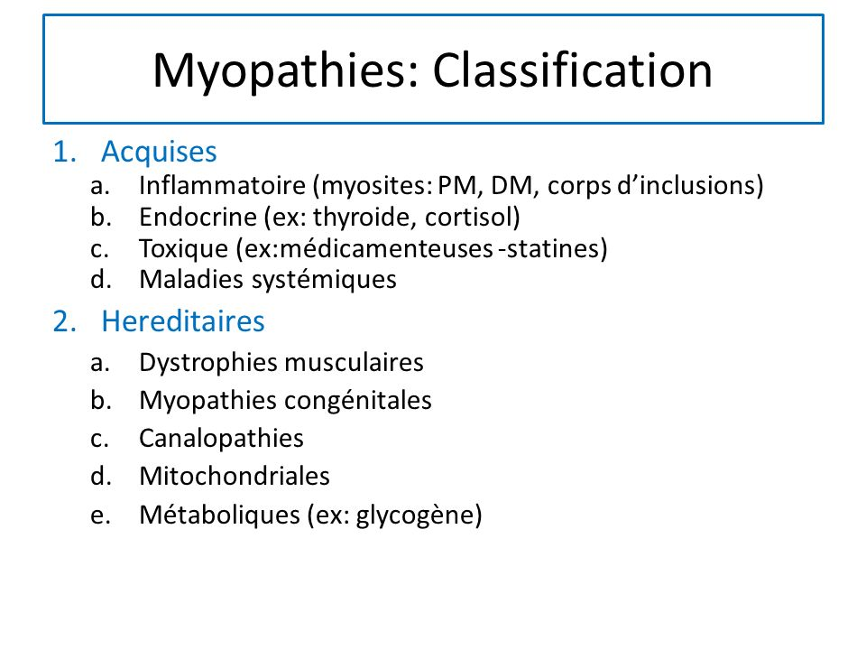 Myopathies: Classification