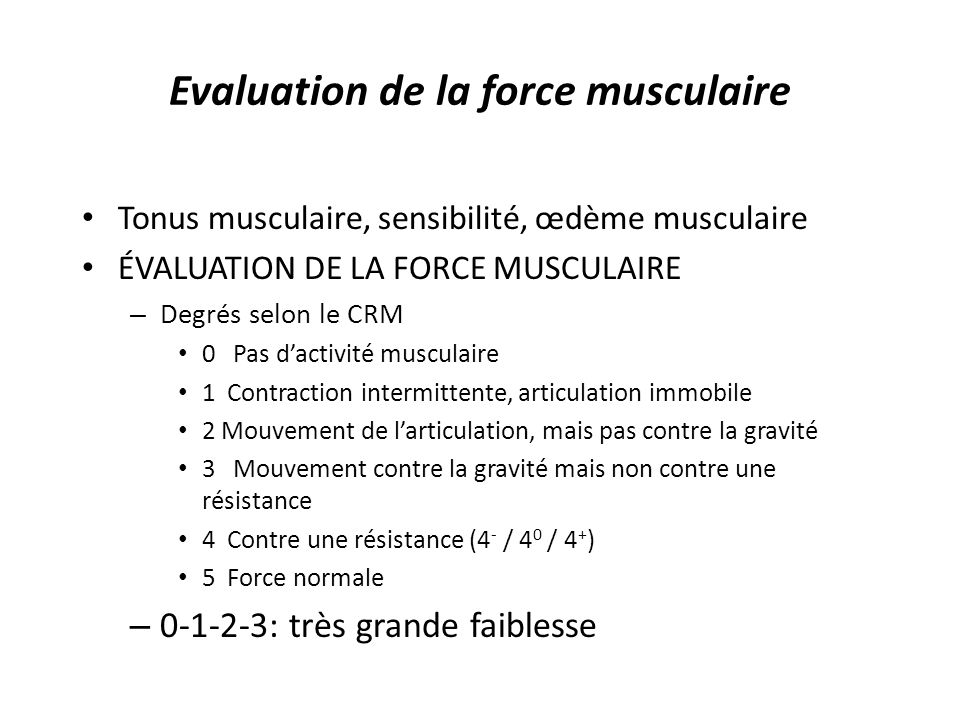 Evaluation de la force musculaire
