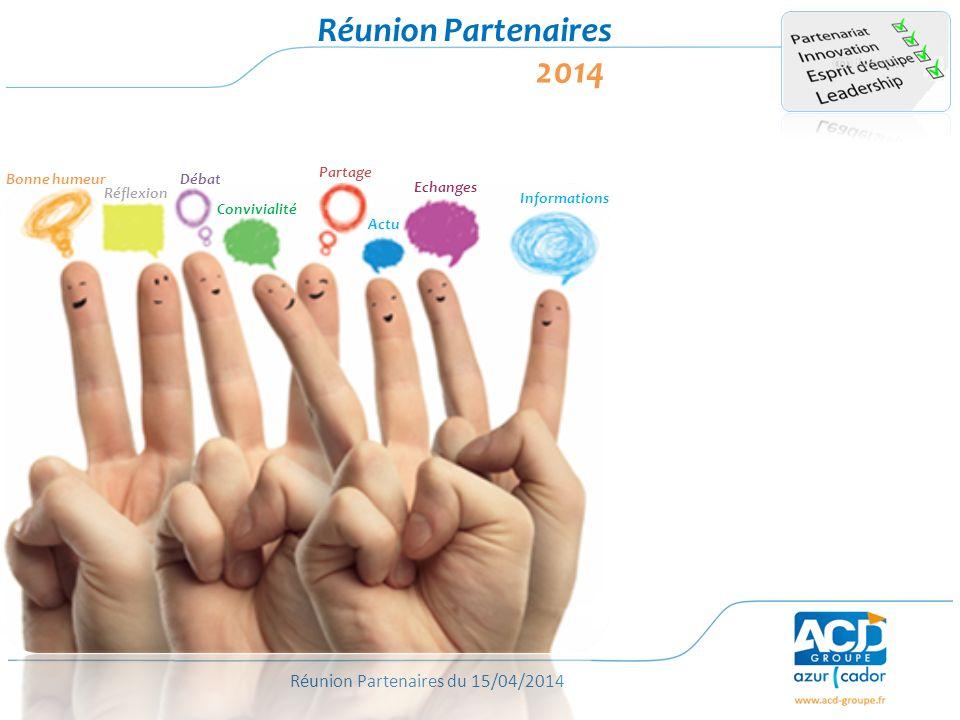 2014 Réunion Partenaires Bonne humeur Réflexion Débat Convivialité