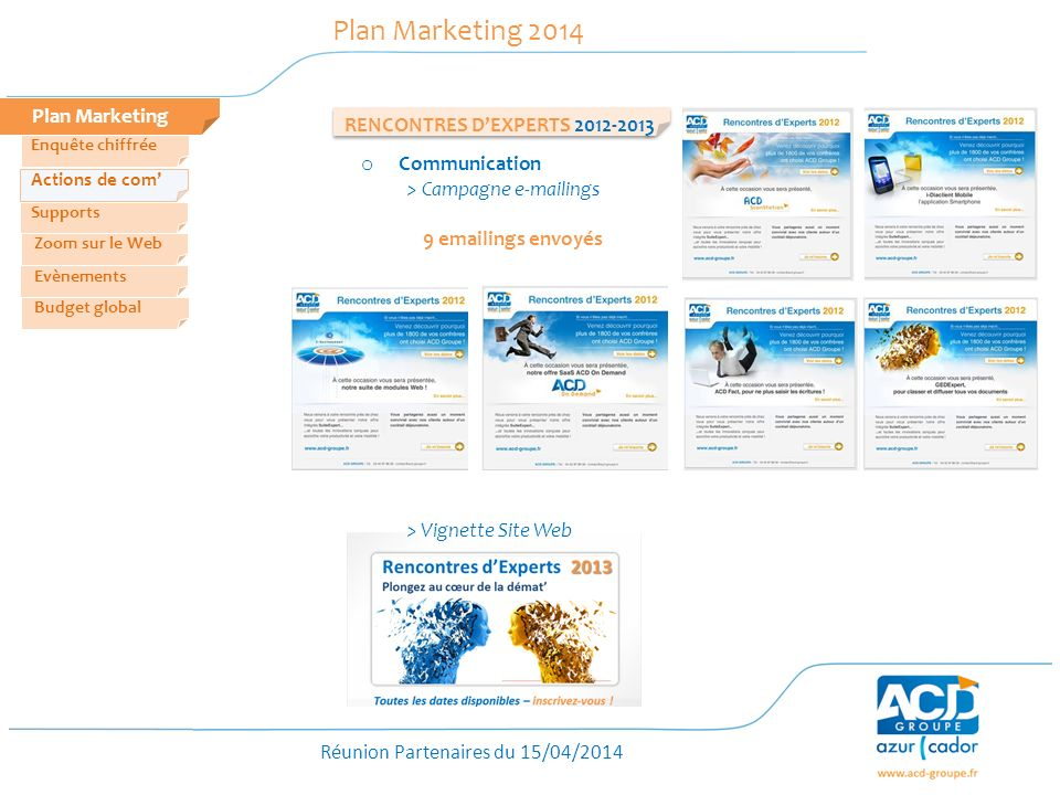 Plan Marketing 2014 Plan Marketing RENCONTRES D'EXPERTS 2012-2013