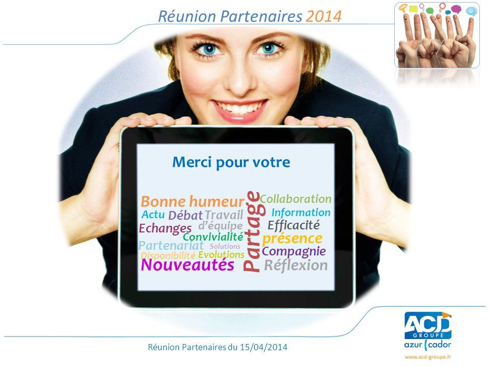 Partage Nouveautés Réunion Partenaires 2014 Bonne humeur