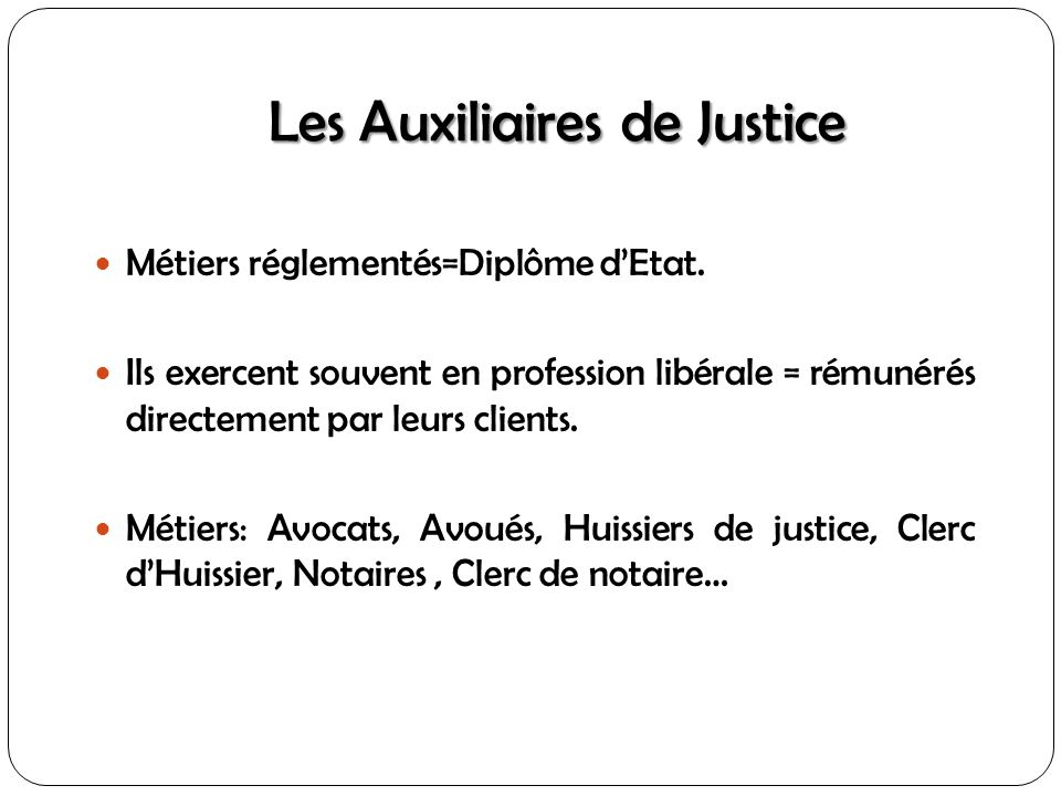 Les Auxiliaires de Justice