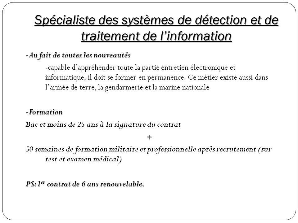 Spécialiste des systèmes de détection et de traitement de l'information