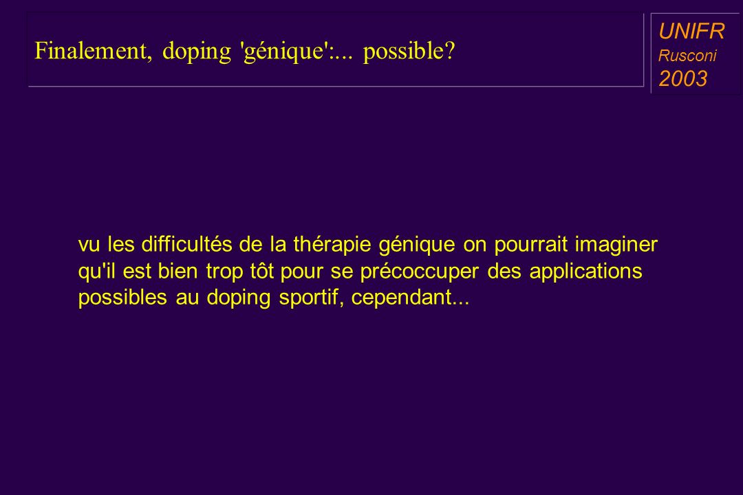 Finalement, doping génique :... possible