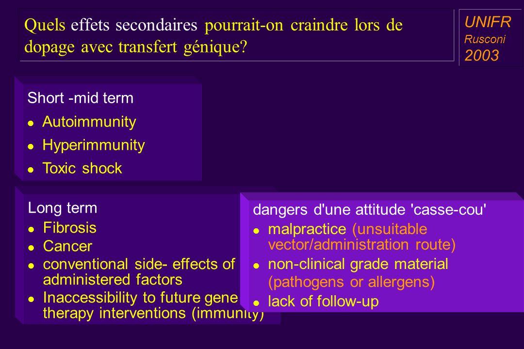 Quels effets secondaires pourrait-on craindre lors de dopage avec transfert génique