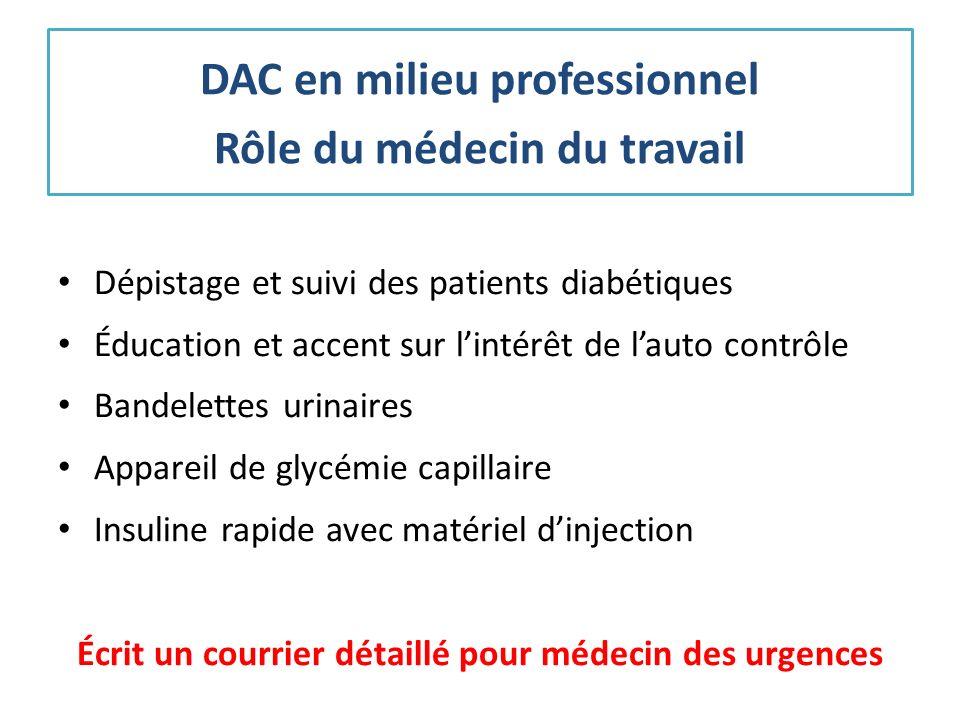 DAC en milieu professionnel Rôle du médecin du travail
