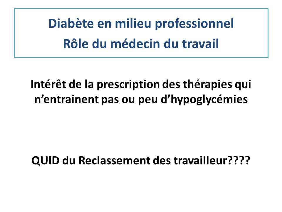 Diabète en milieu professionnel Rôle du médecin du travail