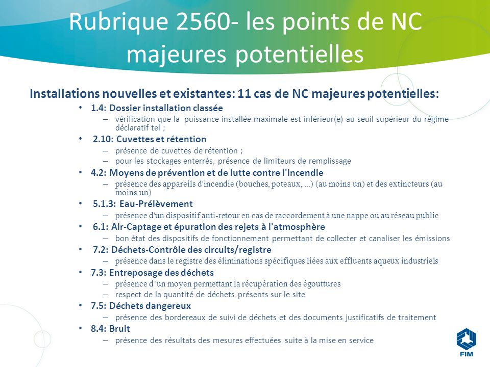 Rubrique 2560- les points de NC majeures potentielles
