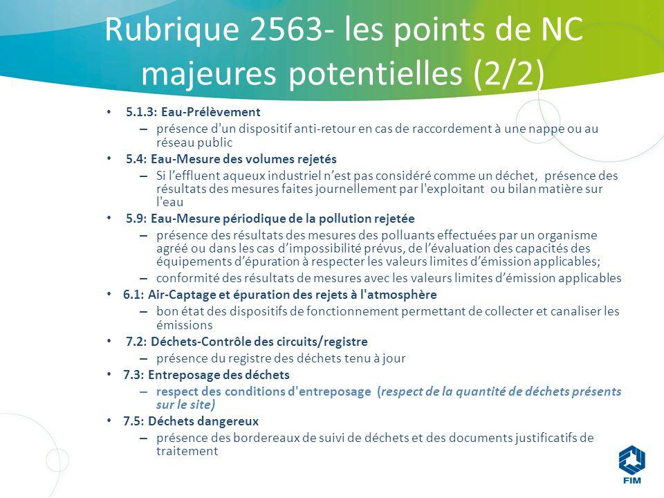 Rubrique 2563- les points de NC majeures potentielles (2/2)