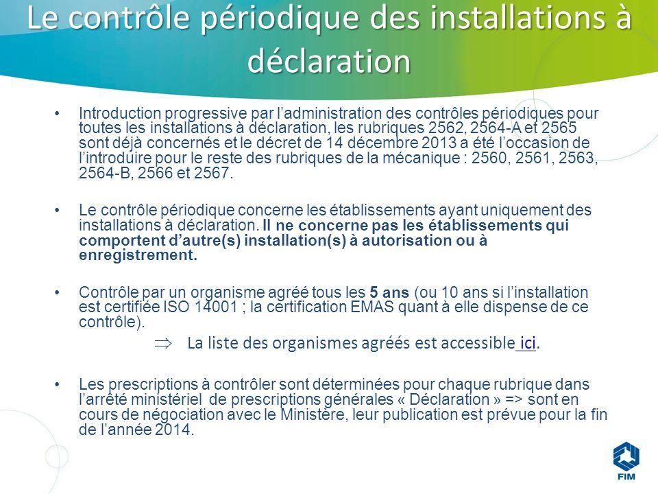 Le contrôle périodique des installations à déclaration