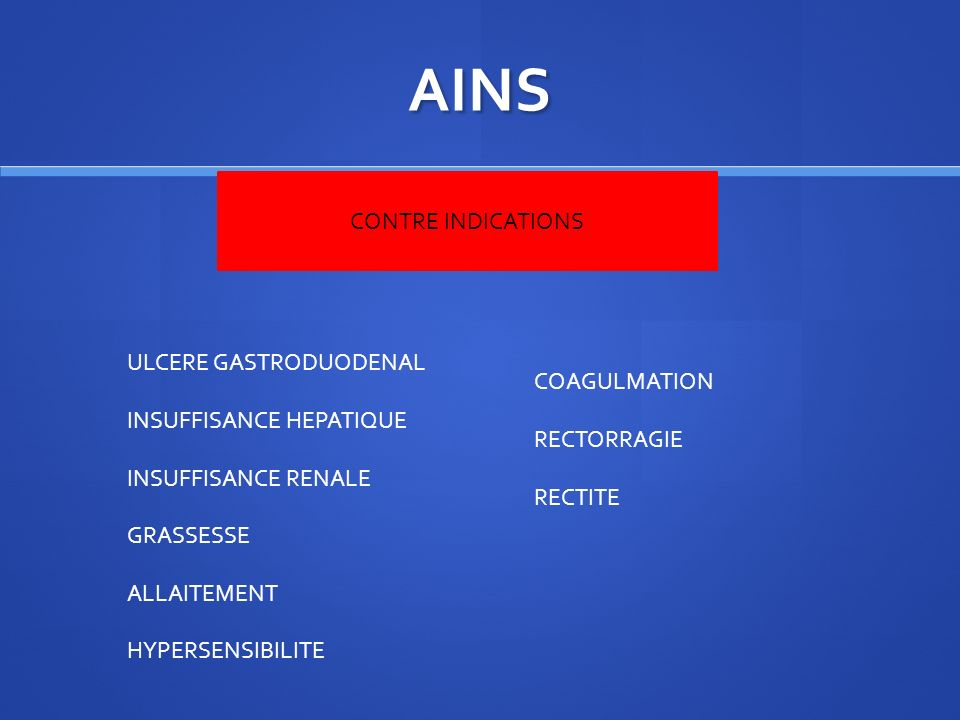 AINS CONTRE INDICATIONS ULCERE GASTRODUODENAL COAGULMATION