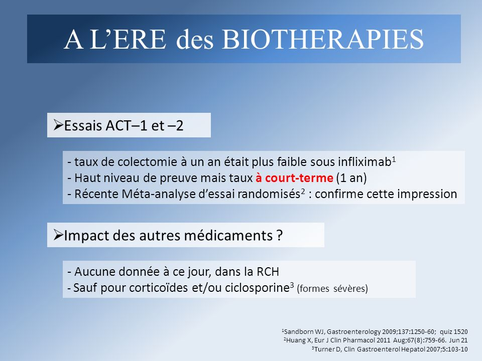 A L'ERE des BIOTHERAPIES