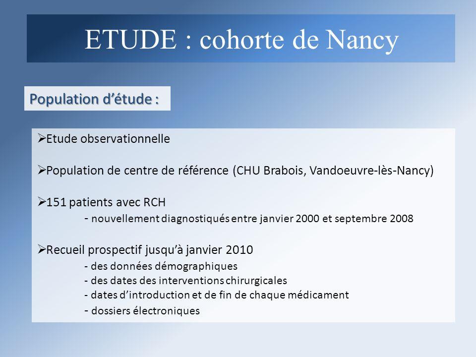 ETUDE : cohorte de Nancy