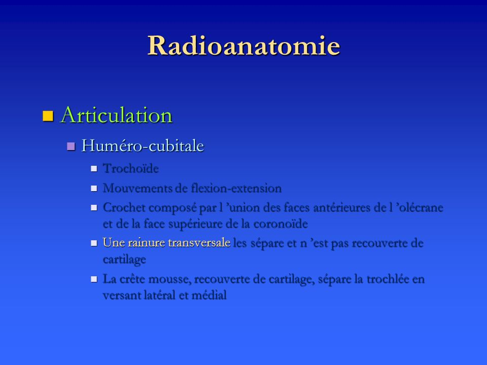 Radioanatomie Articulation Huméro-cubitale Trochoïde