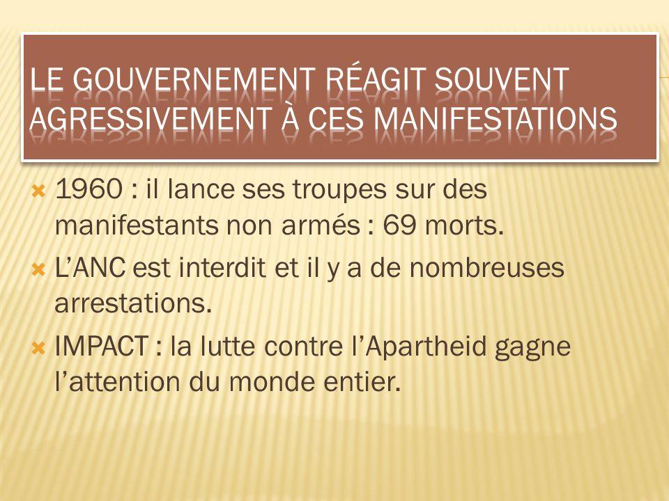 Le gouvernement réagit souvent agressivement à ces manifestations