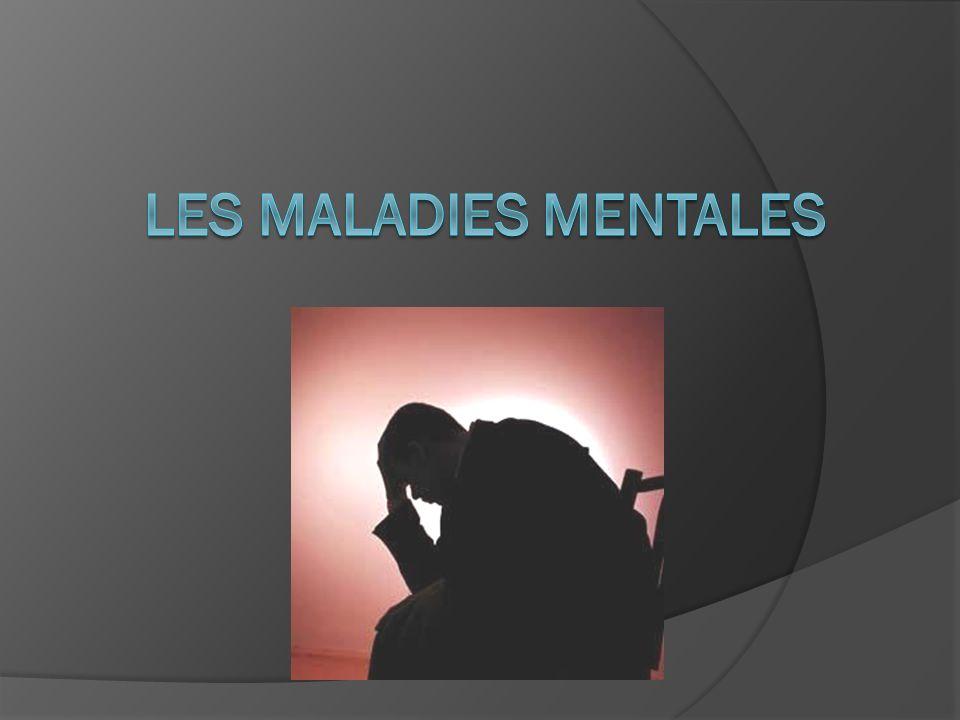 Les Maladies Mentales
