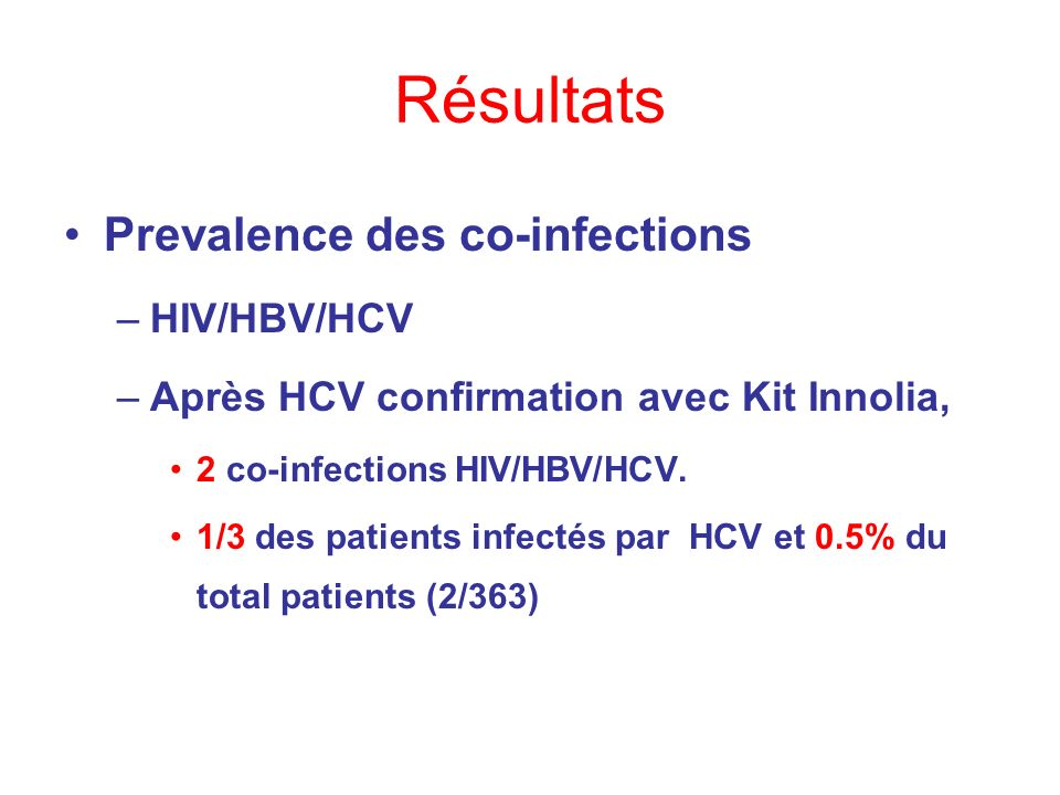 Résultats Prevalence des co-infections HIV/HBV/HCV