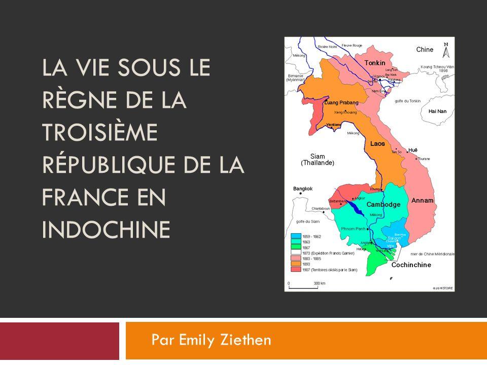 La vie sous le règne de la troisième république de la France en Indochine