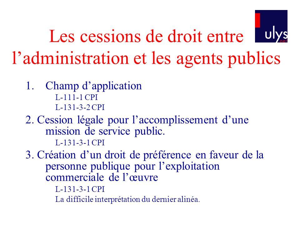 Les cessions de droit entre l'administration et les agents publics