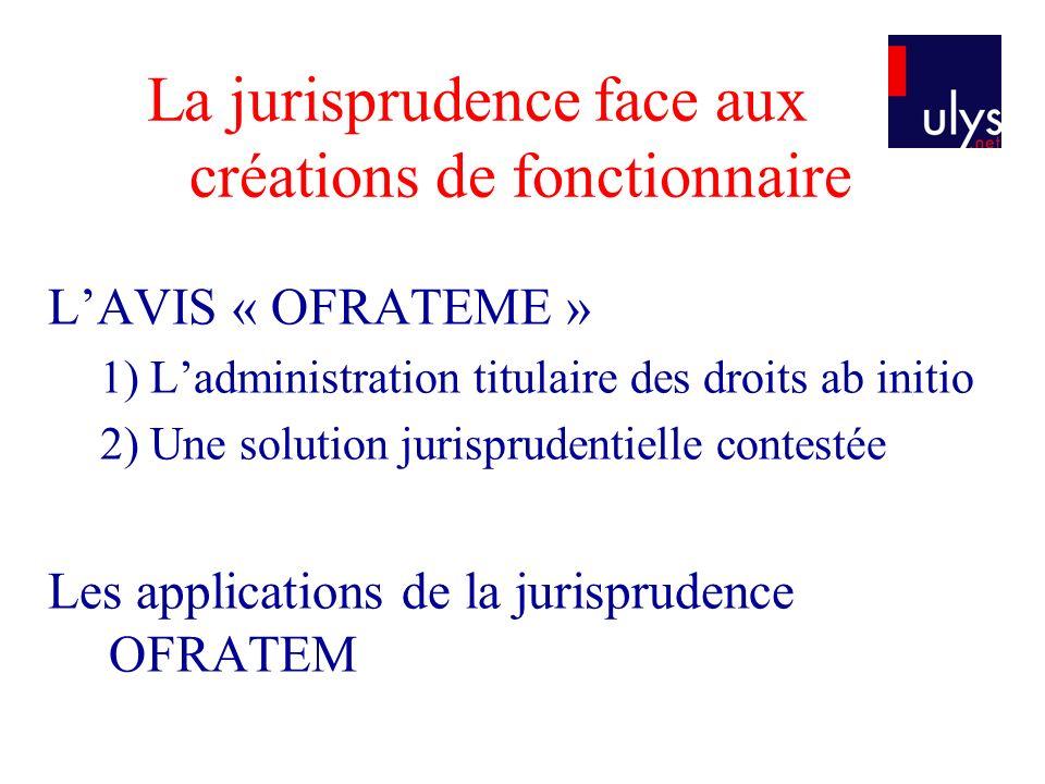 La jurisprudence face aux créations de fonctionnaire